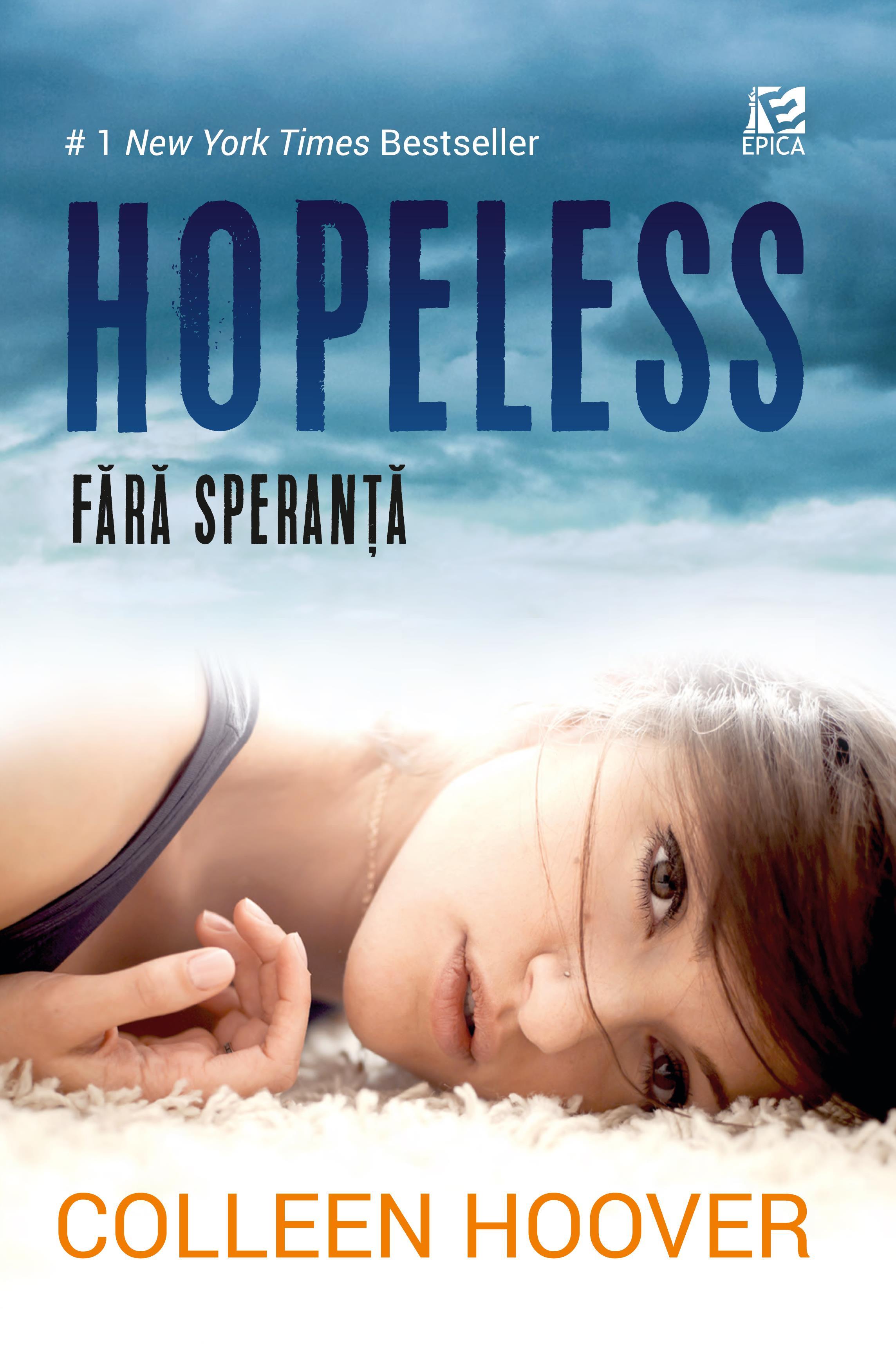 Hopeless. Fără speranță