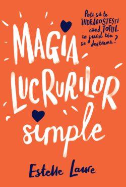 Magia lucrurilor simple