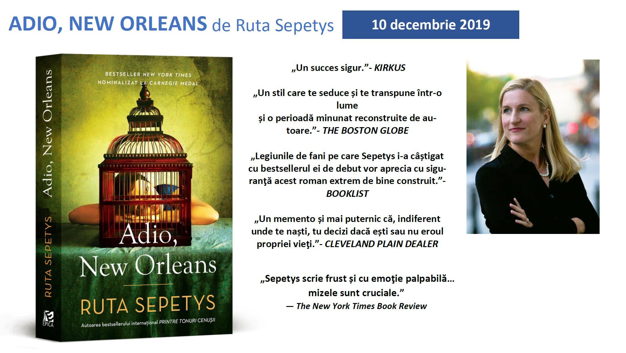 """În luna decembrie va apărea un nou roma semnat Ruta Sepetys - ,,Adio, New Orleans"""""""