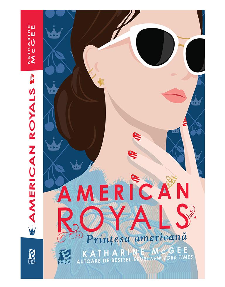 American Royals. Prințesa americană